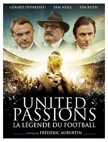 United Passions, la légende du football - la critique du film