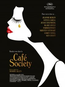 Café Society : Woody Allen Goes to Cannes and to Hollywood