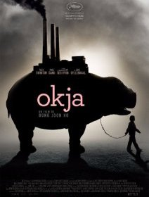 Okja (Cannes 2017) - la critique du film