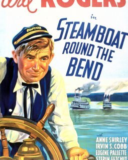Steamboat round the bend - la critique du film