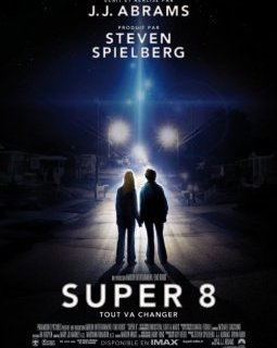 Super 8 - la critique