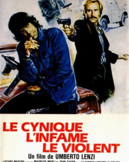 Le cynique, l'infâme, le violent - la critique du film et le test blu-ray
