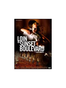 Loin de Sunset Boulevard - La critique