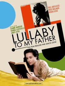 Lullaby to my father - le documentaire familial d'Amos Gitai