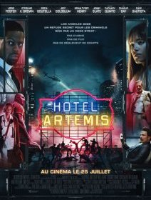 Hotel Artemis - la critique du film