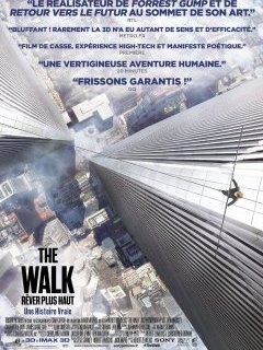 The Walk, Rêver Plus Haut - la critique du film