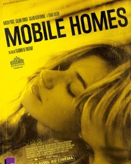 Mobile Homes - la critique du film