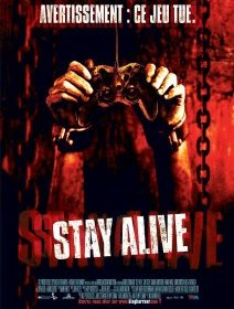 Stay alive - la critique du film