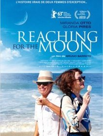 Reaching for the moon - la critique du film