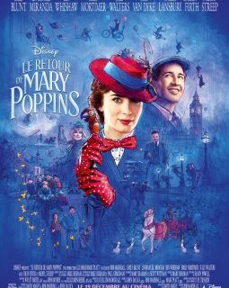 Le retour de Mary Poppins - la critique du film