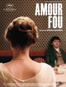 Amour fou - la critique du film