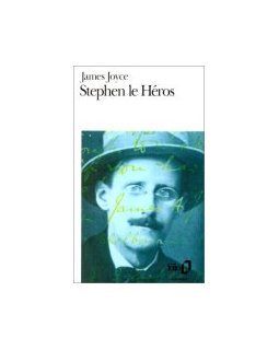 Stephen le héros - James Joyce