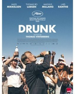 Drunk - Thomas Vinterberg - la critique