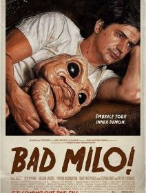 Bad Milo ! - la critique du film