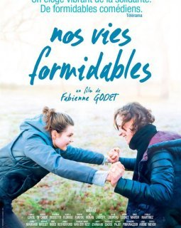 Nos vies formidables - la critique du film