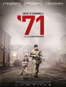 '71 - la critique du film de Yann Demange