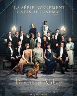 Downton Abbey - la critique du film