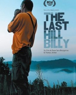 The Last Hillbilly - Diane Sara Bouzgarrou & Thomas Jenkoe - critique