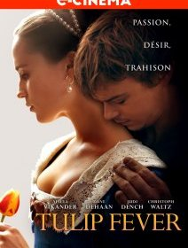 Tulip Fever - la critique du film
