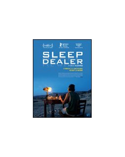 Sleep dealer - la critique + test DVD