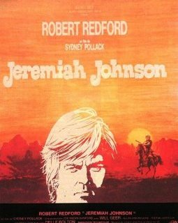 Jeremiah Johnson - la critique du film