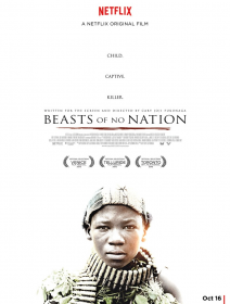 Beasts Of No Nation - Le nouveau Cary Fukunaga arrive sur Netflix