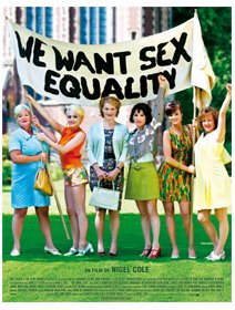 We want Sex Equality - l'affiche