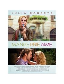 Mange, prie, aime (Eat, pray, love) - avis