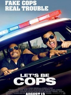 Let's Be Cops, un buddy movie de faux flics - trailer