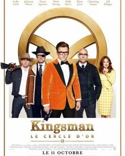 Kingsman : le Cercle d'or - la critique du film