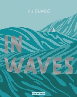 In Waves - La chronique BD
