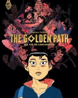 The Golden Path . Ma vie de cascadeuse – La chronique BD