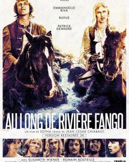 Au long de rivière Fango - la critique du film + le test DVD