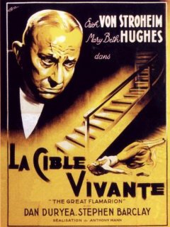 La cible vivante - Anthony Mann - critique