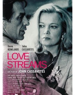 Love Streams (Torrents d'amour) - la critique + le test Bluray