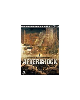 Aftershock - la critique + le test DVD