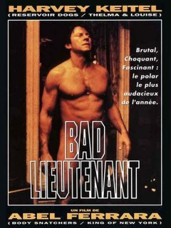 Bad Lieutenant - la critique du film