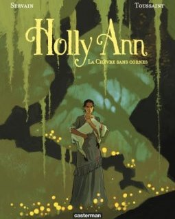Holly Ann. T.1 . La chèvre sans cornes - La chronique BD