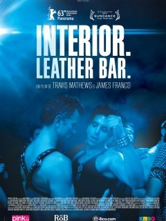 Interior. Leather. Bar. - quand James Franco se lance dans le porno gay, critique