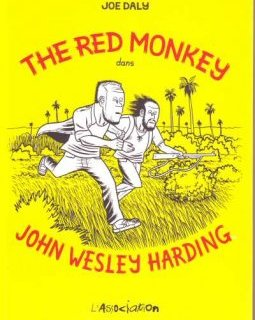 The red monkey dans John Wesley Harding - La critique BD