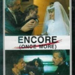 Once more ou Encore - Diagonale Production Associée - La Sept Cinéma 1987