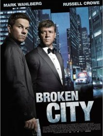 Broken City - le thriller politique avec Russell Crowe et Mark Wahlberg