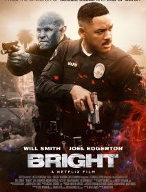 Bright - la critique du film