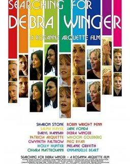 Searching for Debra Winger - la critique du film