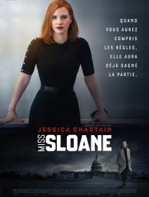 Miss Sloane - la critique du film