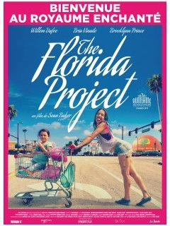 The Florida Project - la critique du film