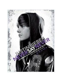 Justin Bieber : never say never - la critique