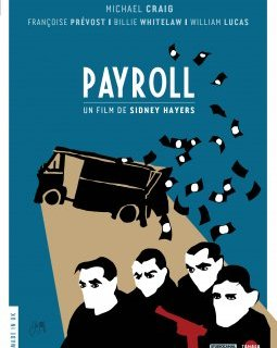 Payroll (Les gangsters) - la critique du film + le test DVD