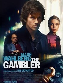 The Gambler avec Mark Wahlberg - trailer + affiche US