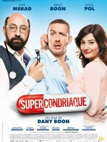 Supercondriaque - la critique du film de Dany Boon
